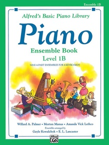 Alfred's Basic Piano Library: Ensemble Book 1B