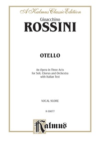 Otello - An Opera in Three Acts