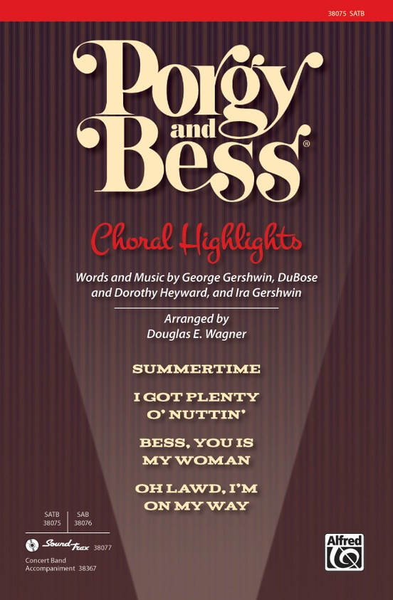 Porgy and Bess®: Choral Highlights