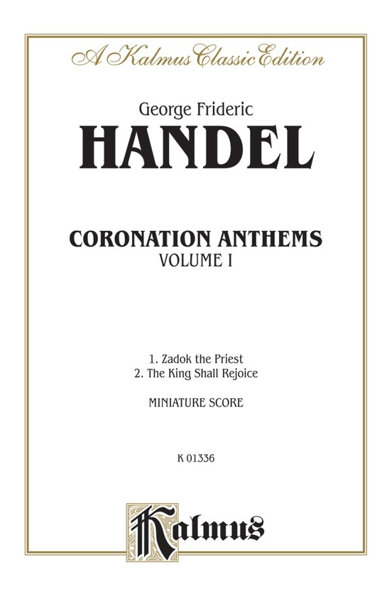 Coronation Anthems, Volume I