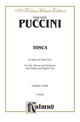 Tosca, An Opera in Three Acts