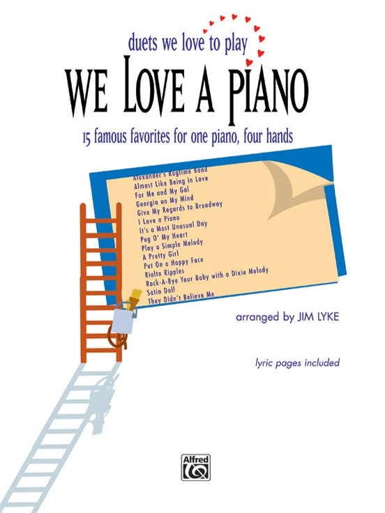 We Love a Piano (Duets We Love to Play)