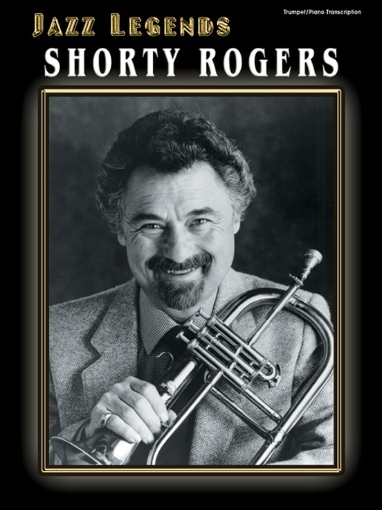 Jazz Legends: Shorty Rogers