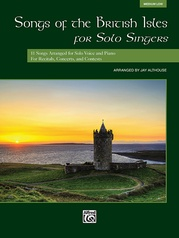 Songs of the British Isles for Solo Singers