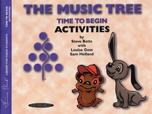 The Music Tree: Activities Book, Time to Begin