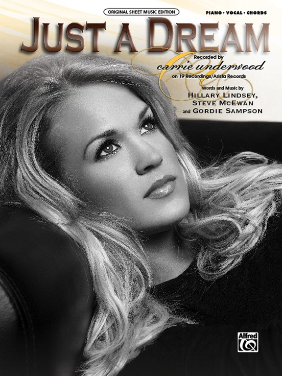 Just A Dream Pianovocalchords Sheet Carrie Underwood