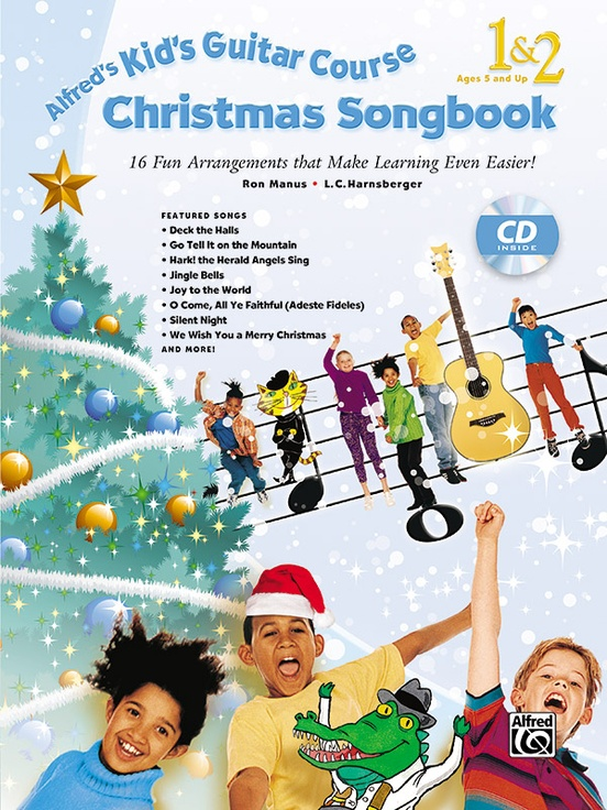 Alfred's Kid's Guitar Course Christmas Songbook 1 & 2