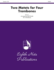 Two Motets for Four Trombones