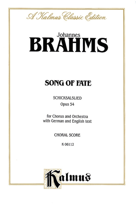 Song of Fate (Schicksalslied), Opus 54