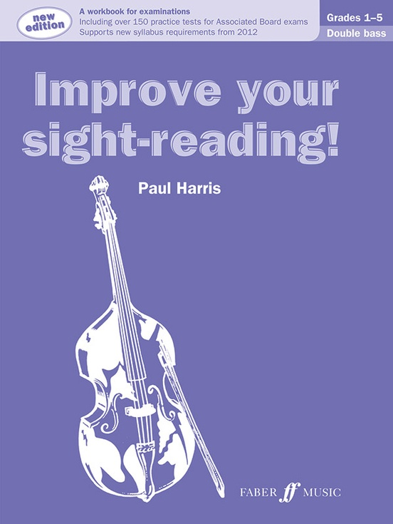 Improve Your Sight-Reading! Double Bass, Grade 1-5 (Revised Edition)