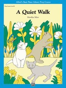 A Quiet Walk