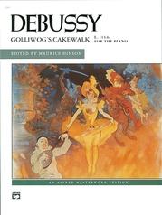 Debussy: Golliwog's Cakewalk