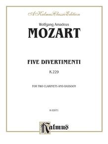 Five Divertimenti, K. 229