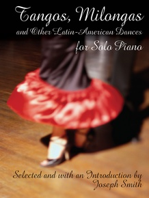 Tangos, Milongas, and Other Latin-American Dances for Solo Piano