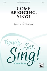 Come Rejoicing, Sing!