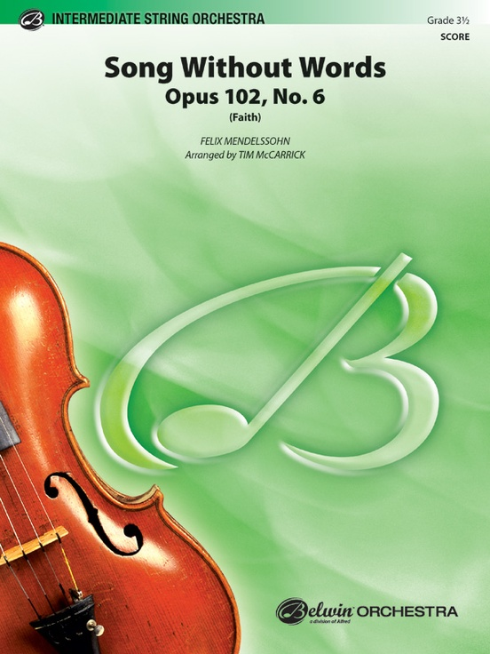 Song Without Words, Opus 102, No. 6 (Faith)
