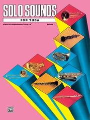 Solo Sounds for Tuba, Volume I, Levels 3-5