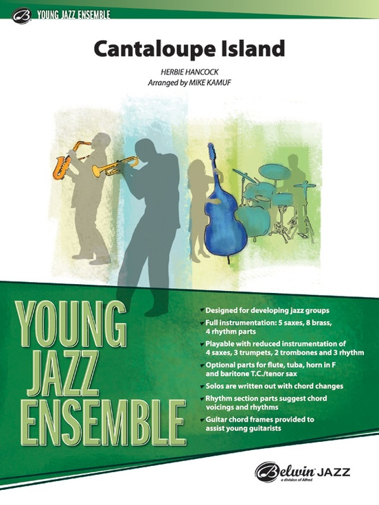 Cantaloupe Island Jazz Ensemble Conductor Score Parts Herbie Hancock Since the beginning of cantaloupe music, we've noticed that some fans just need to get every subscribing to cantaloupe music is the most sustainable way to support our work, and the work of. cantaloupe island
