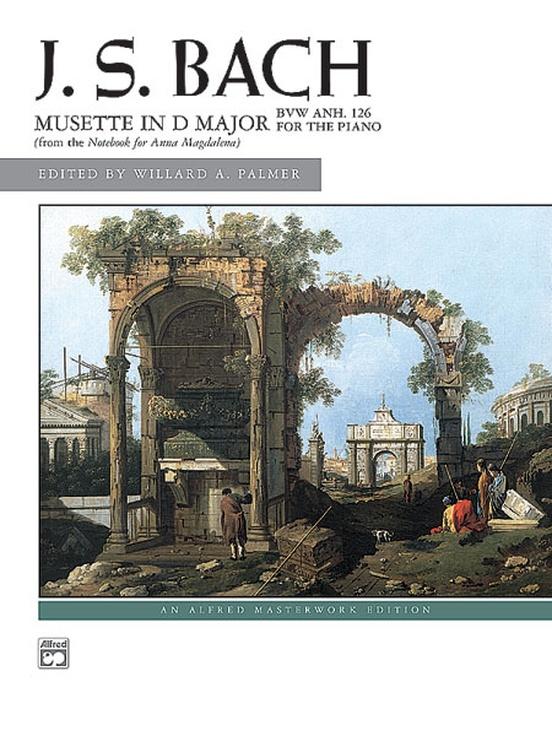J. S. Bach: Mussette in D Major, BWV Anh. 126