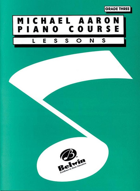 Michael Aaron Piano Course: Lessons, Grade 3