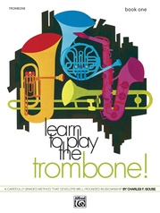 Learn to Play Trombone! Book 1