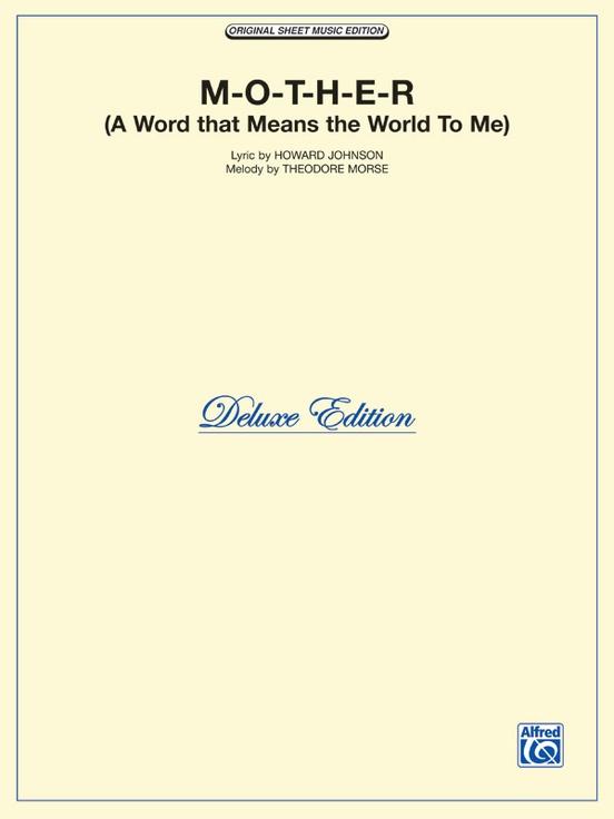 M O T H E R A Word That Means The World To Me Pianovocalchords