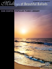 Dan Coates Popular Piano Library: Medleys of Beautiful Ballads