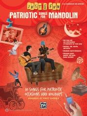 Just for Fun: Patriotic Songs for Mandolin