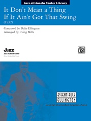 It Don't Mean a Thing If It Ain't Got That Swing