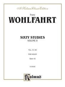 Sixty Studies, Opus 45, Volume II (Nos. 31-60)