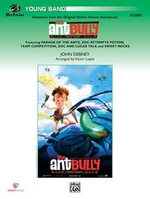 <I>The Ant Bully,</I> Selections from