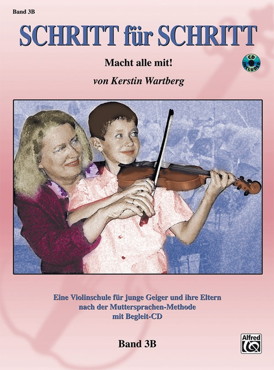 Step by Step 3B: An Introduction to Successful Practice for Violin [Schritt für Schritt]