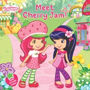 Meet Cherry Jam! (Strawberry Shortcake)