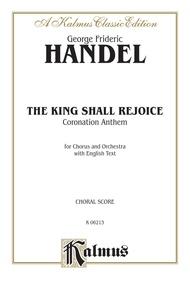 The King Shall Rejoice (Coronation Anthem)