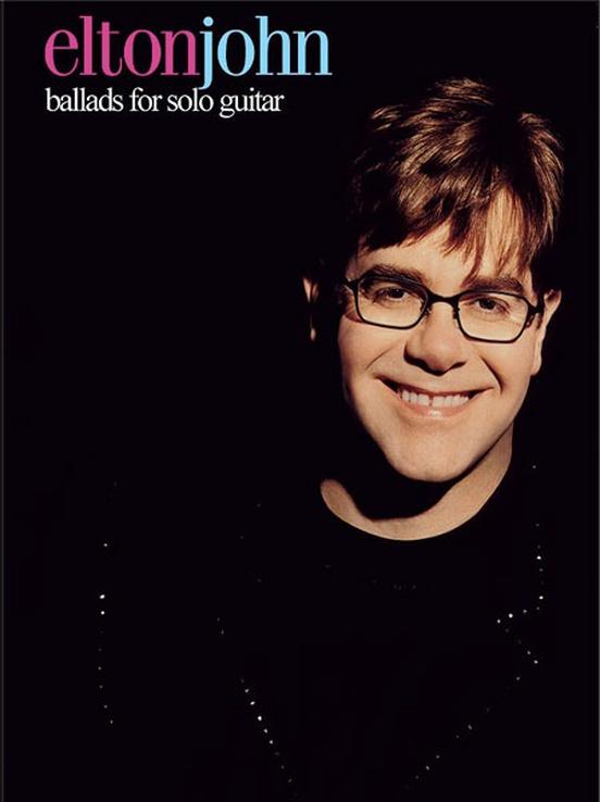 Elton John: Ballads for Solo Guitar