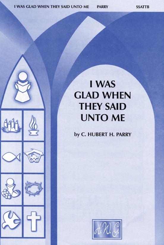 I Was Glad When They Said Unto Me