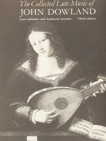 The Collected Lute Music of John Dowland