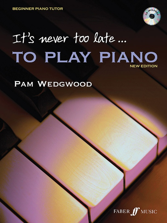 It's Never Too Late . . . to Play Piano, Level 1