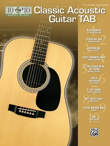 10 for 10 Sheet Music: Classic Acoustic Guitar Tab