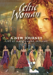 Celtic Woman: A New Journey -- Live at Slane Castle