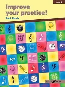 Improve Your Practice! Instrumental Grade 5