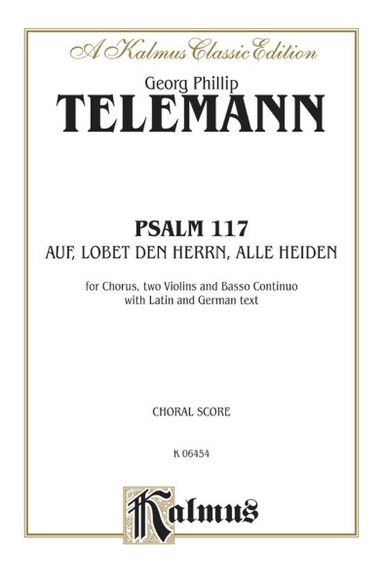 Psalm 117 (Auf, Lobet den Herrn alle Heiden)