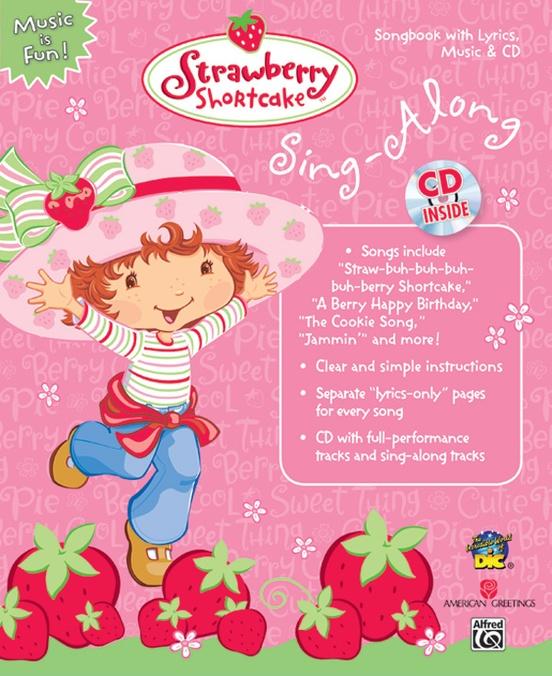 Strawberry Shortcake Sing-Along