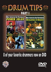 Drum Tips, Part I: Developing a Groove/Power Solos