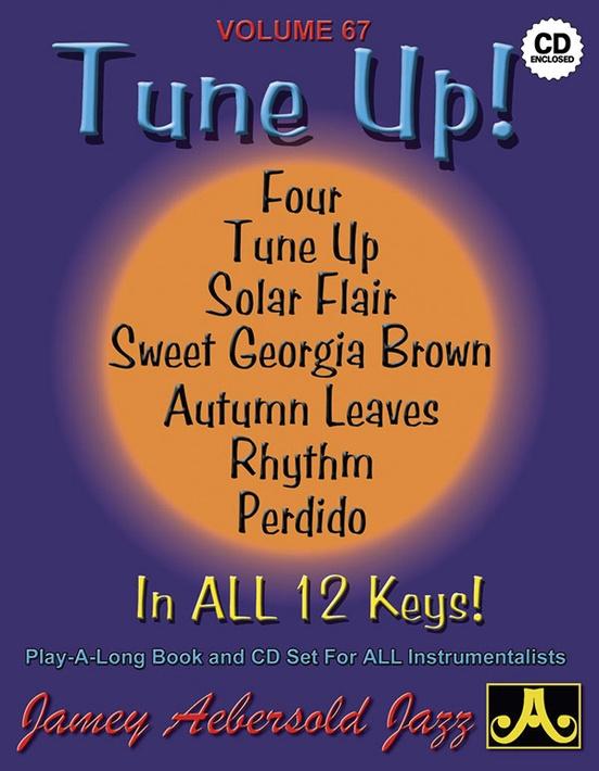 Jamey Aebersold Jazz, Volume 67: Tune Up!