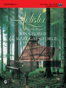Artistry at the Piano: Ensemble, Book 1 (1 Piano, 4 Hands)