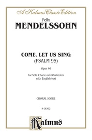 Come, Let Us Sing (Psalm 95), Opus 46