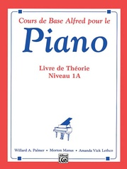 Alfred's Basic Piano Library: French Edition Theory Book 1A