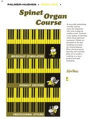 Palmer-Hughes Spinet Organ Course, Book 1