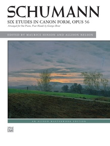 Schumann: Six Etudes in Canon Form, Opus 56
